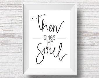 Then Sings My Soul Printable