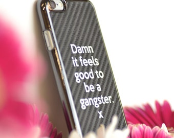 Damn it feels good to be a gangster... iPhone 6 Case