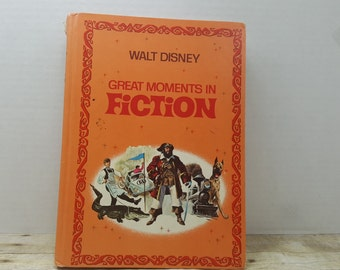Walt Disney Great Moments in Fiction, 1970, Vintage Disney book