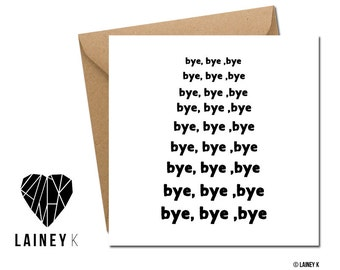 Bye, Bye, Bye