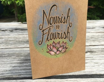 Nourish to Flourish - Hand Drawn Greeting Card