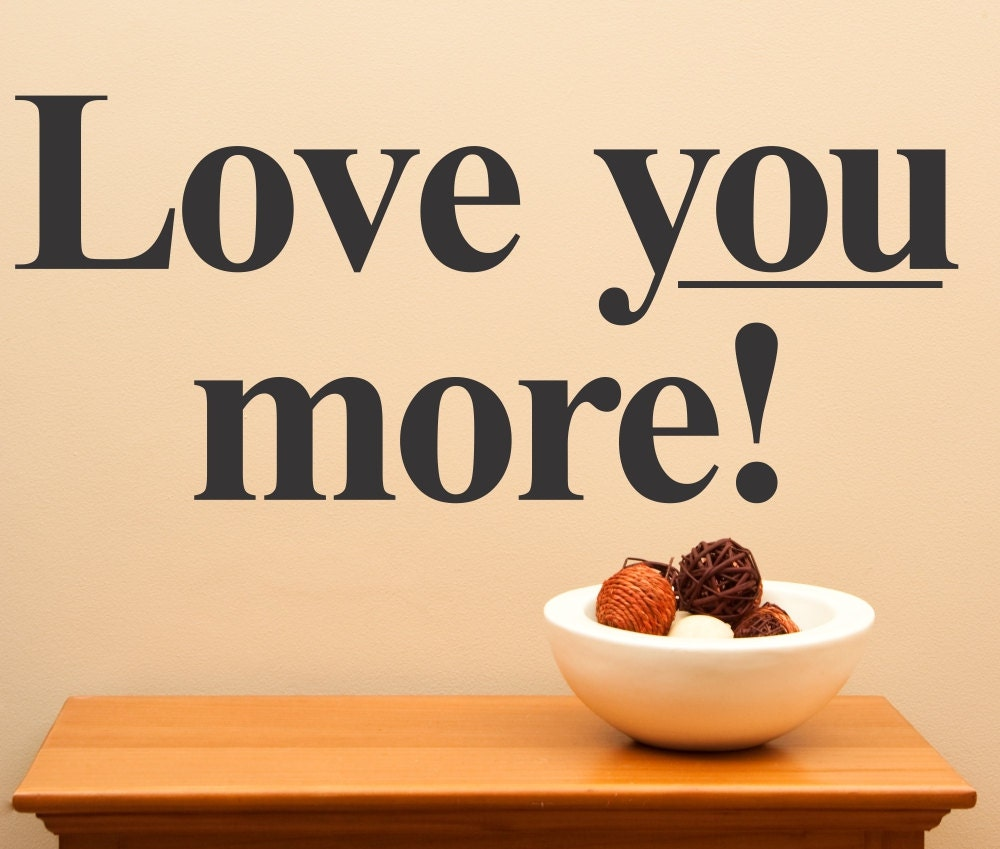 Wall Art Love You More: I love you more than wine art print wall ...