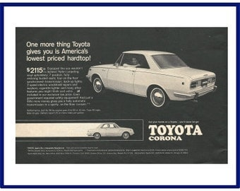 "TOYOTA CORONA AUTOMOBILE Original 1968 Vintage Print Ad - ""One More Thing Toyota Gives You Is America's Lowest Priced Hardtop!"""