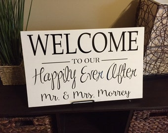 Welcome to our happily ever after sign, personalized wedding sign, welcome sign, happily ever after,  wedding decor, wedding sign