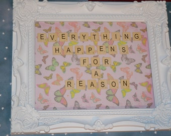 Everything Happens For a Reason Scrabble Tile Frame
