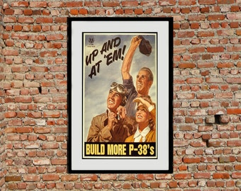Up and At 'Em! - Reprint of a WWII US Propaganda Poster