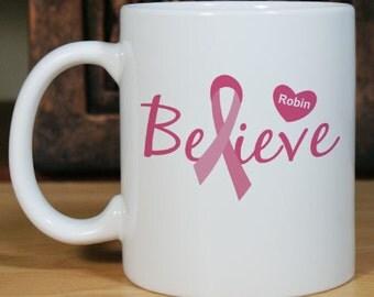 Personalized Believe - Breast Cancer Awareness Coffee Mug