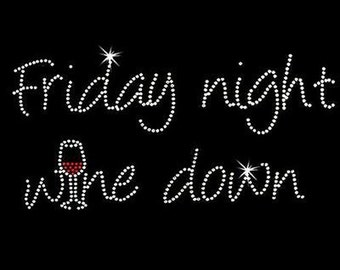Rhinestone Transfer - Hot Fix Motif - Friday Night Wine Down