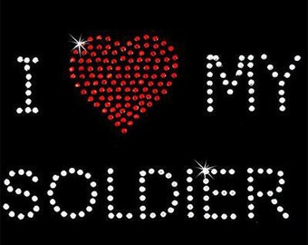 Rhinestone Transfer - Hot Fix Motif - I Love My Soldier
