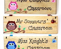 Teachers Classroom Owl Sign Plaque Personalised Gift any Colour and Wording Rustic Hand Painted Wood