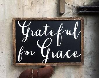 Grateful for Grace sign