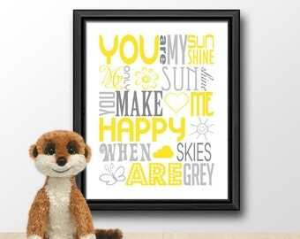 you are my sunshine, nursery song print, yellow and gray you are my sunshine nursery, baby quotes, you are my sunshine baby shower decor
