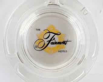 Vintage Fairmont Hotels ashtray