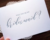 Letterpress Will You Be My Bridesmaid card