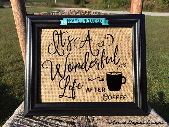 Framed Coffee House | Its a wonderful life After Coffee | Housewarming Gift | Java | #0209