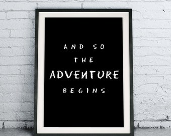 Printable Quote Art Download DIY And So The Adventure Begins, chalkboard poster, modern room decor blackboard , black and white home decor