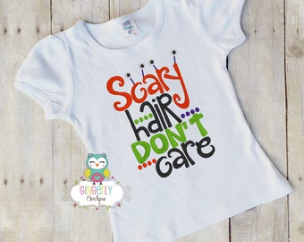 Scary Hair Don't Care Shirt or Bodysuit, Halloween Clothing, Halloween Shirt, Girl Halloween Shirt, Shirt for Halloween, Cat Shirt