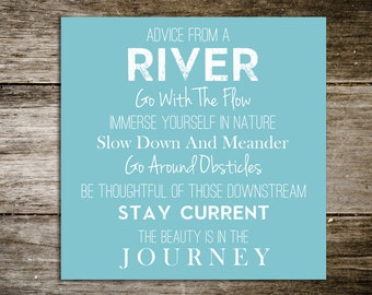 Custom Canvas, wall art quote for home, sign, gift, home decor, River, Quote on Canvas, beautiful