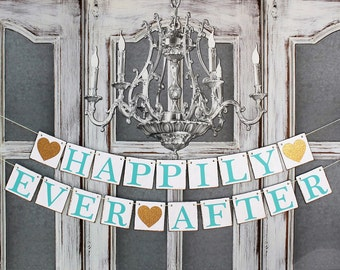 Wedding Banners, HAPPILY EVER AFTER Sign, Engagement Party Decorations, Tiffany blue, Aqua Gold glitter