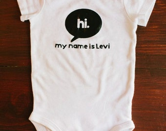 Hi My Name Is Custom Infant Bodysuit