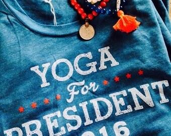 Yoga For President T-shirt