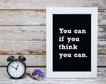 You can if you think you can - PRINT