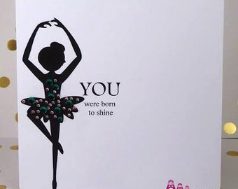You were born to shine greeting card