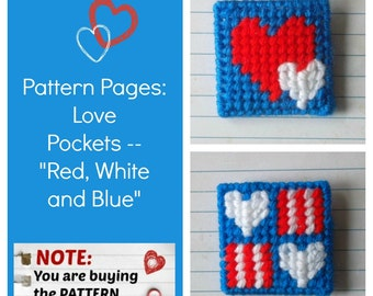 "Plastic Canvas Pattern Pages: ""Love Pockets -- Red, White, Blue"" (2 designs, graphs and photos, no written instructions) ***PATTERN ONLY!***"