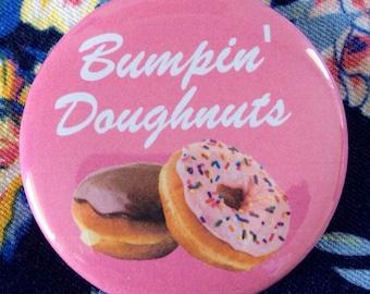 Bumpin' Doughnuts Button [2.25 in]