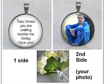 Memorial Wedding two-sided double Bouquet Charm Pendant Keyring Dad I know you are walking beside me today + photo Remember deceased absent