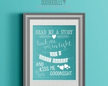 70% CLEARANCE THRU 7/30 Read Me A Story, Tuck Me In Tight, Say A Sweet Prayer, And Kiss Me Goodnight, 8x10 Nursery Printable, Nursery Rhyme