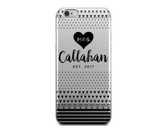 Wedding iPhone Case - Custom iPhone Case - Mrs Last Name Case - iPhone 7/7 Plus - iPhone 6 Case - iPhone 5 Case