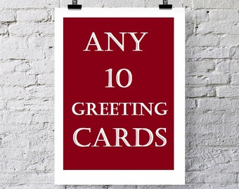 Any 10 Greeting cards