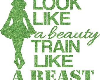 Look Like a Beauty Irish Dance Iron On Decal