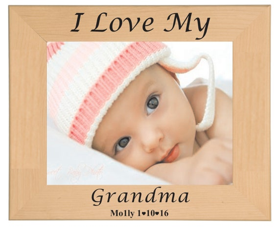 Baby Picture Frame I Love My Grandma Personalized Laser