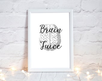 Human Brain Print, anatomical brain, Zombie Art, anatomy print, Brain juice print, anatomy art, neuroscience, Psychology gifts, Medicine art