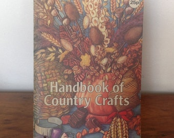 Handbook of Country Crafts. 1973.