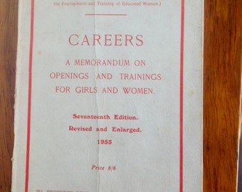 Women's Employment Federation Book. Careers for Women 1955.