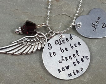 I used to be her Angel now she is mine hand stamped memorial necklace Personalized Necklace