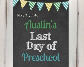 Last Day of School Sign / Last Day of Preschool / Last Day of Kindergarten / Last Day of Pre-K Digital File INSTANT DOWNLOAD