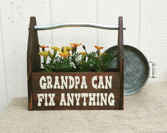 Grandpa's Tool Box, Father's Tool Box, Father's Day Gift, Grandpa Can Fix Anything, Father's Day Tool Box, Rustic Tool Box, Christmas Gift