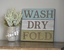 Rustic Wash Dry Fold Sign Laundry Room Decor Laundry Decor