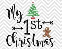 My First Christmas SVG and DXF Cut File • PNG • Vector • Calligraphy • Download File • Cricut • Silhouette