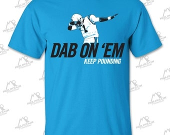 Cam Newton Dab On 'Em t-shirt (Screen Printed) for Carolina Panthers fans