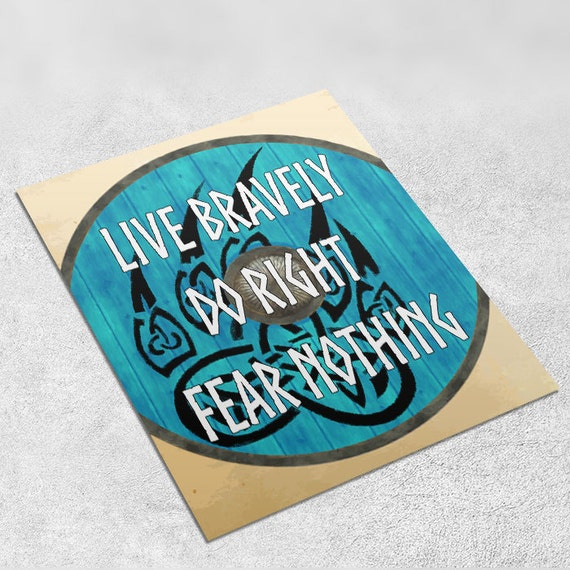 Vikings Quote Art Print 'Live bravely do right...' INSTANT DOWNLOAD 8x10 inches - Wall Decor, Viking Art Print, Home Decor, Printable Gift