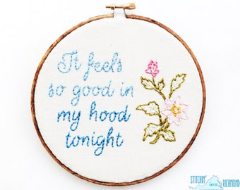 90s Hip Hop Lyric, Funny Embroidery, 6""
