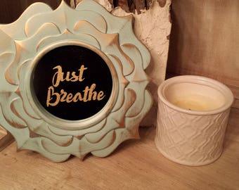 Just Breathe small decorative mirror