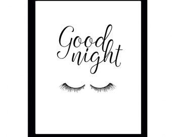 Good night, Good Night print, bedroom print, printable poster, Typography, printable quote, Office Decor, wall art, eyelashes