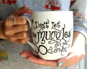 """Harry Potter, Muggle Hand drawn mug """"Don't let the Muggles get you down."""""""