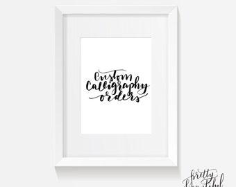 Custom Calligraphy / 8x10 Printable / Caligrafia personalizada / Personalized Quotes / English / Español